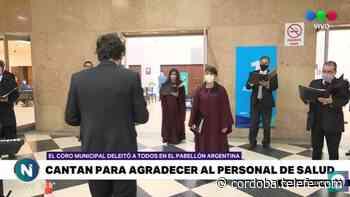 El Coro Municipal le canta al personal de salud - Telefe Cordoba