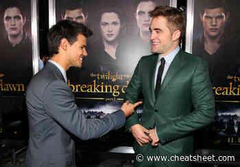 'Twilight': Unlike Taylor Lautner, Robert Pattinson Was Told to 'Put His Shirt Back On' - Showbiz Cheat Sheet