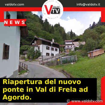 Riapertura del nuovo ponte in Val di Frela ad Agordo. - Valdo Tv - Organizzazione Giornalistica Europea