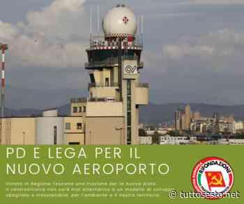 """PRC Sesto: """"Aeroporto, destra e centrosinistra hanno la stessa idea"""" - Stefano"""