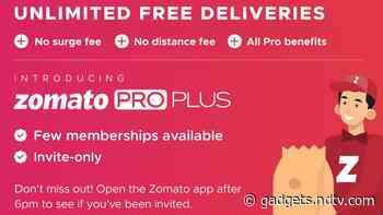 Zomato Pro Plus Membership With Unlimited Free Deliveries, More Announced as Limited Time Invite-Only Service