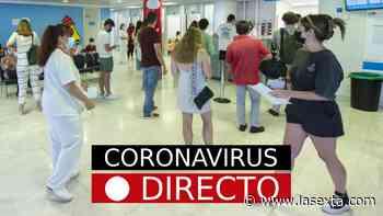 Última hora de coronavirus en España: vacuna de Covid-19, restricciones y certificado, hoy - laSexta