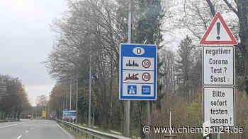 Testpflicht bei der Einreise, auch für Pendler? - chiemgau24.de