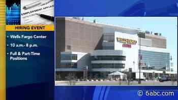 Job Opportunities: Wells Fargo Center hosting hiring event in South Philadelphia - WPVI-TV