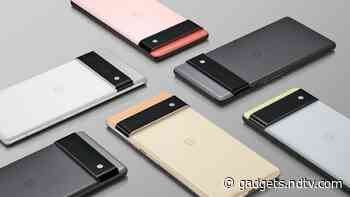 Google Pixel 6, Pixel 6 Pro Powered by Tensor Custom SoC Are Official; Design, Specifications Teased