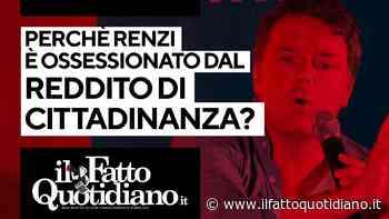 Perché Renzi è ossessionato dal Reddito di cittadinanza? Il commento in diretta con Peter Gomez