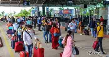 Top 10 Covid updates: Negative RT-PCR report mandatory for flyers to Chhattisgarh from August 8 - Scroll.in