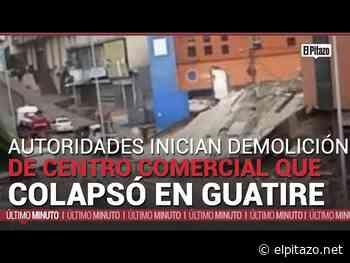 Autoridades inician demolición del centro comercial que colapsó en Guatire - El Pitazo