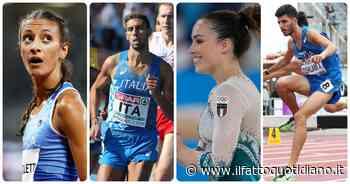 La coppia Abdelwahed-Zoghlami, Randazzo, Ferrari e Battocletti: tutti gli italiani che inseguono una medaglia… - Il Fatto Quotidiano