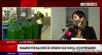 La Victoria: empresa denunció pagar por balones de oxígeno que no recibió - El Comercio Perú