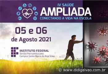 """IF Sertão: Campus Santa Maria da Boa Vista realizará o """"IV Saúde Ampliada: Conectando a vida na escola"""" - Blog do Didi Galvão"""