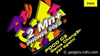 Poco C3 Crosses 2 Million Units Sold in India in Nine Months, Company Claims