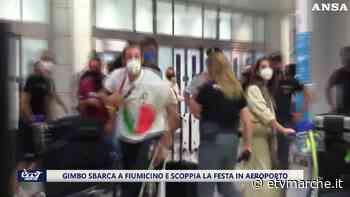 Gimbo sbarca a Fiumicino e scoppia la festa in aeroporto - Redazione ETV Marche