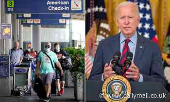 Joe Biden prepares plans to welcome overseas visitors from UK as long as they are double jabbed