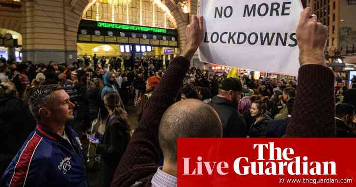 Australia Covid live news: half of Australia in lockdown as protesters clash with police in Melbourne and exposure sites grow
