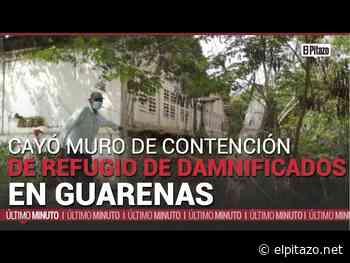 Cayó muro de contención de refugio de damnificados en Guarenas - El Pitazo