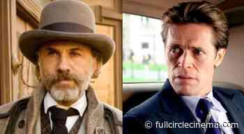 Christoph Waltz & Willem Dafoe To Star In Western Thriller 'Dead For A Dollar' - Full Circle Cinema