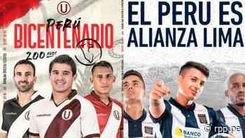 Todos somos Perú: Universitario, Alianza Lima y Sporting Cristal enviaron saludos por el Bicentenario - RPP Noticias