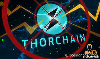 ThorChain (RUNE) Suffers 'Chaosnet' Exploit Worth 4000 ETH, Puts Recovery Plan in Motion | BTCMANAGER - BTCMANAGER
