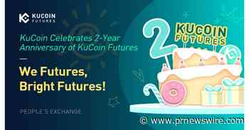 KuCoin Futures Exceeds 3 Million Users on Its Second Anniversary - PRNewswire