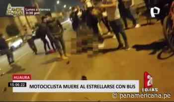 Motociclista pierde la vida tras estrellarse con bus en Huaura - Panamericana Televisión