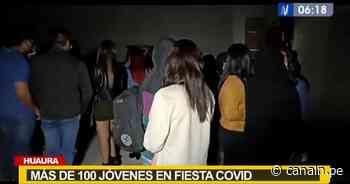 Huaura: Más de 100 jóvenes asisten a dos fiestas COVID - Canal N