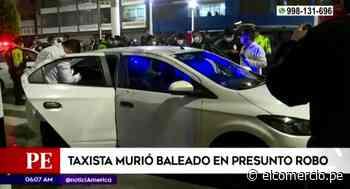 Callao: Taxista murió baleado en presunto robo - El Comercio Perú