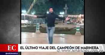 Accidente en Matucana: Campeón de marinera figura entre los fallecidos - América Televisión