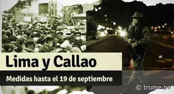 COVID-19: las nuevas medidas para Lima y Callao hasta el domingo 19 de septiembre - Diario Trome