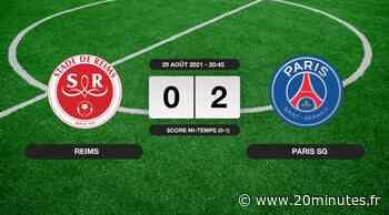 Stade de Reims - PSG (0-2): Le résumé du match de Ligue 1 journée 4 - 20minutes.fr