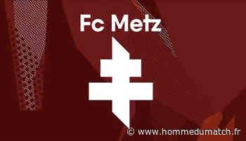 FC Metz : Les dirigeants savent bien vendre. Voici la preuve ! - Homme Du Match