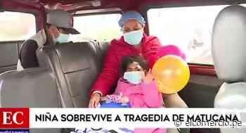Dan de alta a niña que sobrevivió a la tragedia de Matucana - El Comercio Perú