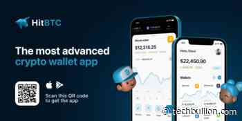 HitBTC is Launching Its Brand-New Wallet App for Easy Cryptocurrency Management - TechBullion