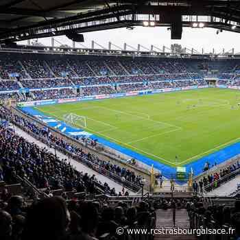 Infos billetterie pour les réceptions du FC Metz et du LOSC - Racing Club de Strasbourg Alsace