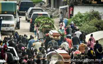 'No hay calma, y hace falta ayuda': la muerte de los Bernal que vino con el derrumbe en Villa Guerrero - El Sol de Toluca