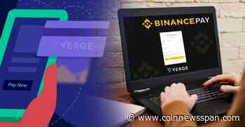 Verge ($XVG) Token Enters the Binance Pay Ecosystem - CoinNewsSpan