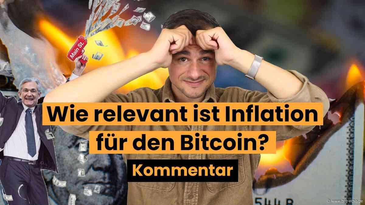 Inflation auf dem Vormarsch: Wirklich ein Thema für Bitcoin? - BTC-ECHO