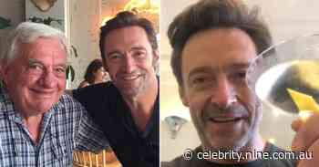 Hugh Jackman raises glass to late father Christopher and thanks fans for support following his death - 9Honey Celebrity