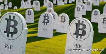 """""""Bitcoin ist tot!"""" – oder vielleicht doch nicht?   BTC-ECHO - BTC-ECHO"""