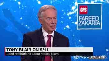 On GPS: Tony Blair on twenty years of the war on terror - CNN