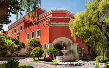 Rosewood San Miguel de Allende se prepara para el grito - Líderes Mexicanos