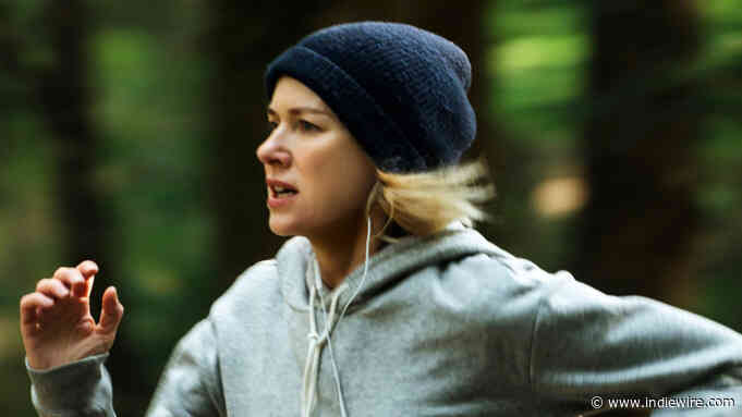 'Lakewood' Review: Naomi Watts Is a Woman on a Run in Absurd Thriller - IndieWire