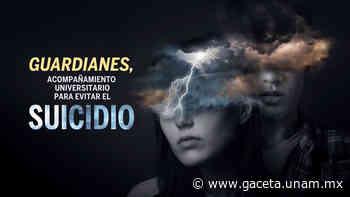 Guardianes, acompañamiento universitario para salvar vidas - DGCS UNAM