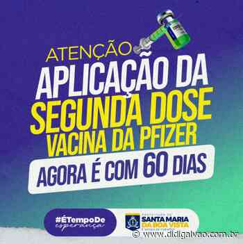 Santa Maria da Boa Vista diminui para 60 dias o intervalo de aplicação da segunda dose da Pfizer - Blog do Didi Galvão