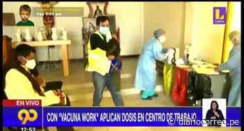 Vacunan contra la COVID-19 en centros de trabajo en Trujillo (VIDEO) - Diario Correo