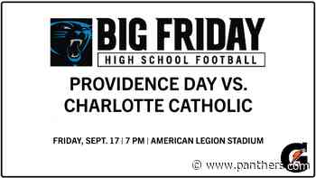 Charlotte Catholic battles Providence Day in Big Friday High School Football Series - Panthers.com