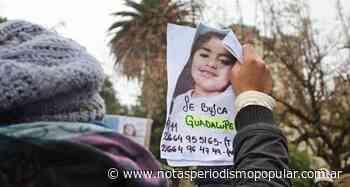 ¿Dónde está Guadalupe Lucero? - Notas - Notas - Periodismo Popular