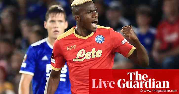 Leicester City 2-2 Napoli, Rangers 0-2 Lyon: Europa League – as it happened