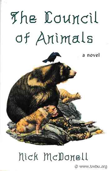 Likely Stories : The Council of Animals, by Nick McDonell - KWBU