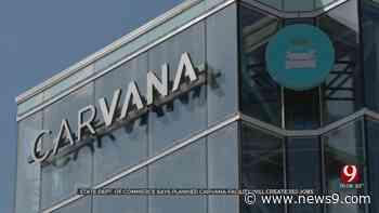 350+ Jobs Coming To OKC As Carvana Plans Construction Of New Facility Near Airport, Officials Say - news9.com KWTV